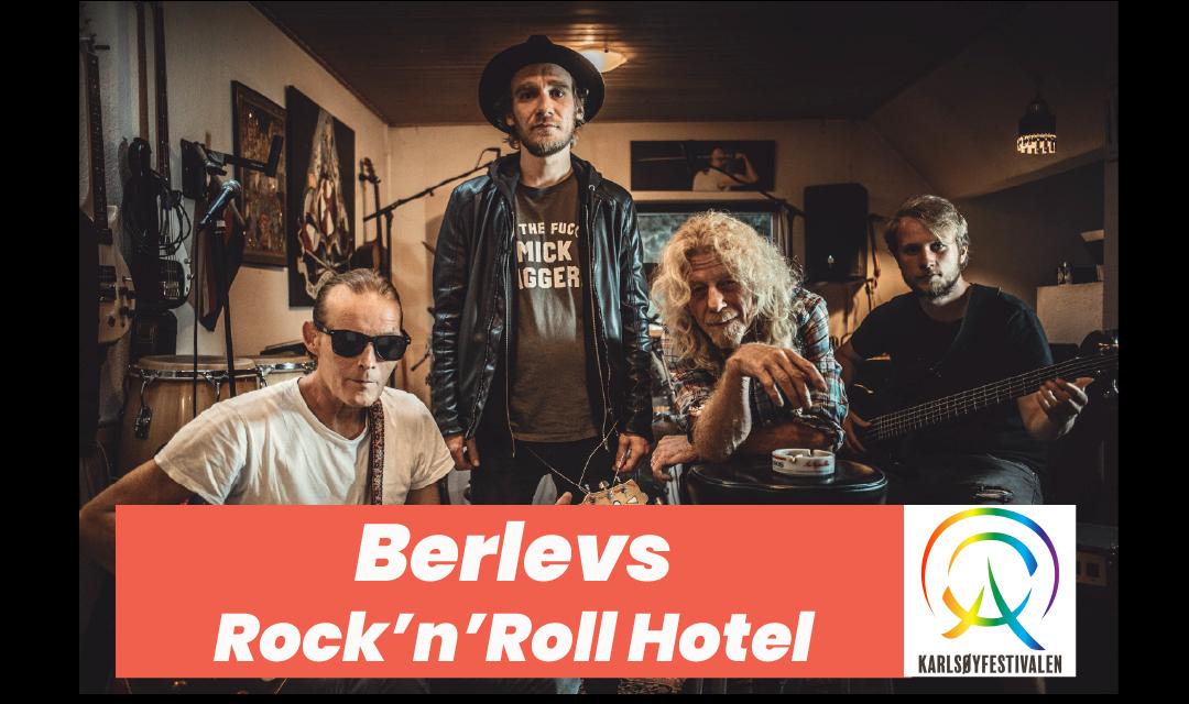 Berlevs Rock 'n Roll Hotel